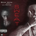 Bow Wow – Sweat Ft. Lil Wayne