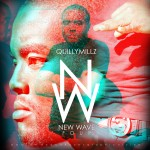 DOWNLOAD Quilly Millz – New Wave 4 (Mixtape)
