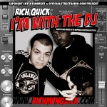 @RichMFNQuick – I'm With The DJ (Mixtape) (Hosted by @DJNoPhrillz & @BenjaStyles)