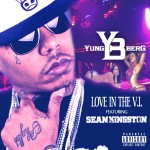 Yung Berg – Love In The V.I. Ft. Sean Kingston
