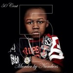 50 Cent – 5 (Murder By Numbers) **FREE ALBUM**