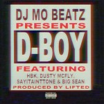 @DjMoBeatz – D-Boy Ft. @DELONHBK, @DustyMcFly41, @SayItAintTone & @BigSean (Video)