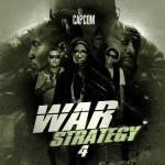 DJ Capcom (@DJCapCom) Drops War Strategy Vol. 4 (Mixtape)