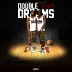 CRMC (@BarzSucka @FatsCR) – Double Team Dreams (Mixtape)