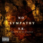 #NEW @PhillySK x @WesManchild – #NoSympathy (Mixtape)