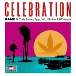 The Game – Celebration Ft. Chris Brown, Lil Wayne, Tyga x Wiz Khalifa (Prod by Sap)