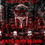 Duece (@DBlockDeuce_215) – Hate In Ya Blood