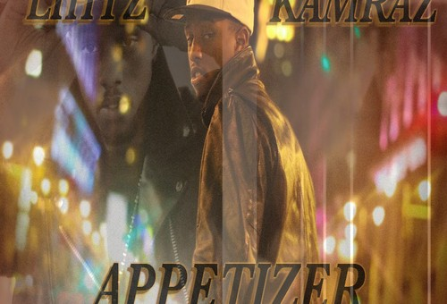 Lihtz Kamraz (@LKA2)- The Appetizer (Unofficial Mixtape)