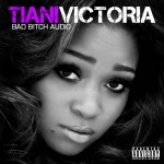 Exclusive: Tiani Victoria (@TianiVictoria) – Scream (Video) Dir: @Recthedirector #BADBITCHAUDIO