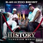 E-40 (@E40) X TOO SHORT (@TOOSHORT) – DUMP TRUCK FT. TR