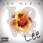 Lee Mazin (@LeeMazin) – LoveLEE (Mixtape)