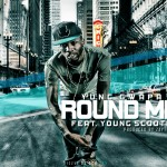 Yung Gwapa (@YungGwapa) Ft. Young Scooter (@1YoungScooter) – Round Me (Official Video)