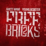 Gucci Mane x Young Scooter – Can't Handle Me Ft. Young Dolph