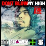 Plus Tax (@Plus_Tax) – Don't Blow My High (Prod by @808ace)