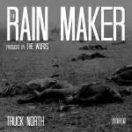 Truck North (@TruckNorth) – The Rain Maker