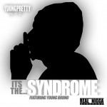 Young Pretty (@youngprettynyc) – Syndrome (Video)