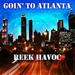 Reek Havoc (@Reek_HavocUPT) – Goin To Atlanta