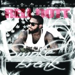 Rell Dott (@StayHighDotT) – SmokeBreak (Mixtape)