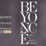 Beyonce – Life Is But A Dream (HBO Documentary) + Oprah's Next Chapter Interview (Full Videos)