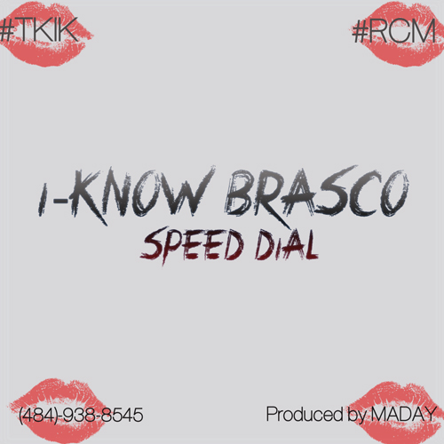 I Know Brasco   Speed Dial (Prod by Maday)