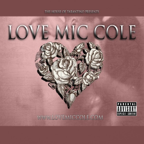 mic cole love mic cole valentines day edition mixtape HHS1987 2013 Mic Cole (@REALMICCOLE)   Love Mic Cole (Valentines Day Edition) (Mixtape)
