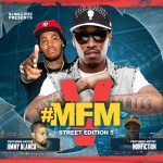 DJ Malc Geez – #MFM [Street Edition] 5 The Mixtape