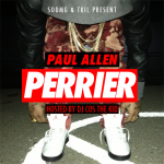 Paul Allen (@1PaulAllen) – Perrier (Mixtape) (Hosted by @DJCosTheKid)