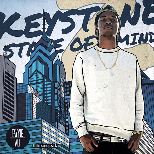 Tayyib Ali - Keystone State Of Mind 2 (Mixtape)