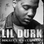Lil Durk – Dis Ain't What U Want