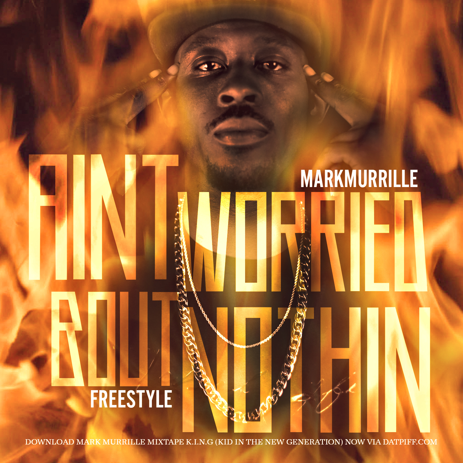 Mark Murrille - Aint Worried Bout Nothin Freestyle