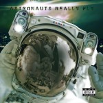 Mont Brown x ARF – Astronauts Really Fly (EP)