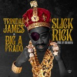 Big A Prado x Trinidad James – Slick Rick (Prod. by 808 Mafia)