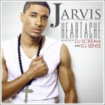 Jarvis (@JarvisTheArtist) – Heartache (Mixtape) (Hosted by @DJSense and @DJScream)