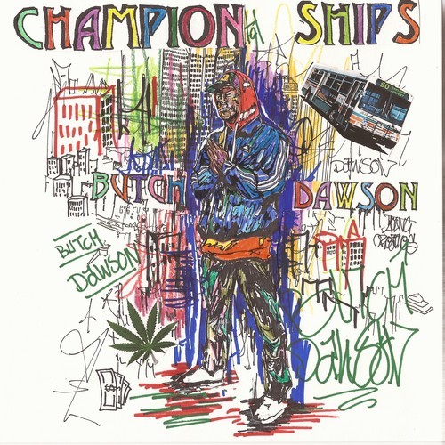 artworks 000051582293 teny2o t500x500 Butch Dawson   Champion Ships (Mixtape)