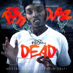 Trapboy Dubz – Back From The Dead (Mixtape)