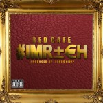 Red Cafe – I'm Rich (Prod. by Young Chop)