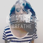 Chiddy Bang – Breathe (Prod. By Yuri Beat$)