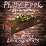 Philly Feek – Funeral Arrangements (Young Sam Diss) (Prod by Sarom Soundz)