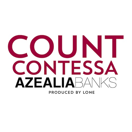 BSasoMw Azealia Banks – Count Contessa