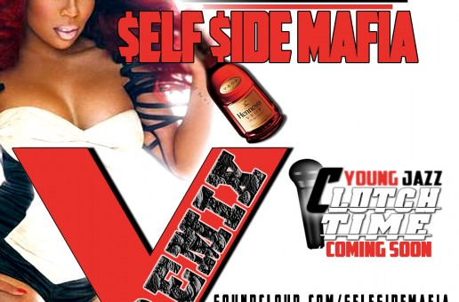 Self Side Mafia x K.Michelle – VSOP (Remix)
