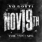 Yo Gotti – November 19th (Mixtape)