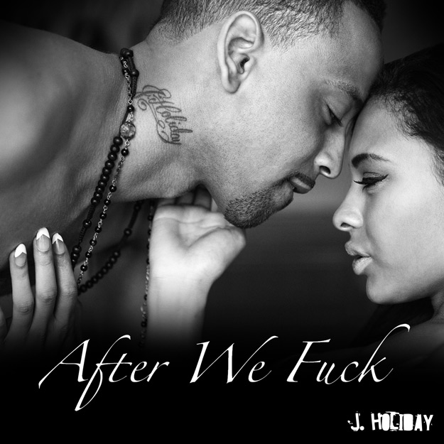 after we dirty web.174339 J.Holiday   After We Fuck