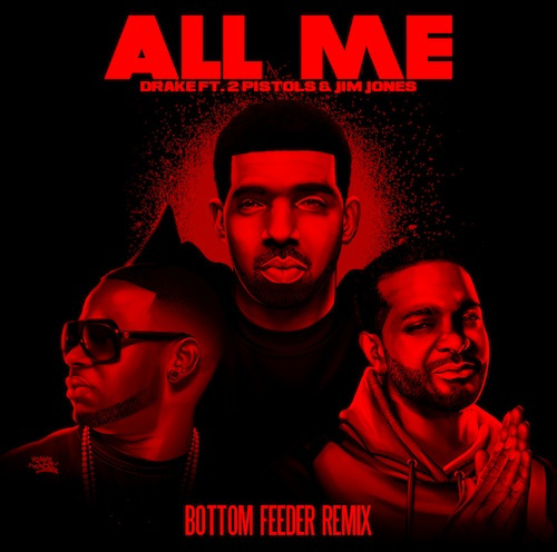 jimjones Drake   All Me Ft. Jim Jones & 2 Pistols (Remix)
