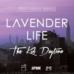 The Kid Daytona – Lavender Life