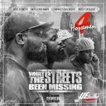 4 Horsemen – What The Streets Been Missing (Mixtape)