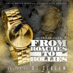 Waka Flocka – From Roaches To Rolex (Mixtape) (Hosted by DJ Scream)