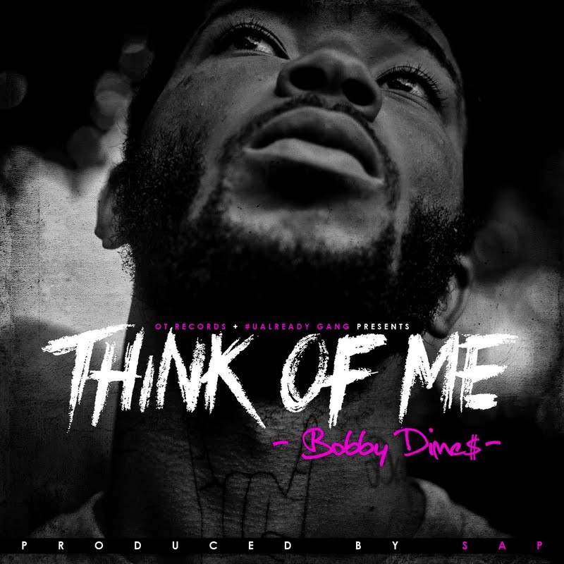 dimes think of me Bobby Dimes   Think Of Me (Produced by Sap)