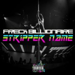 Freck Billionaire – Stripper Name
