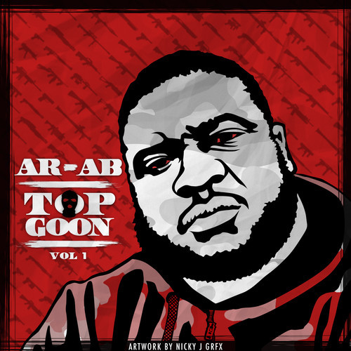 ar ab top goon freestyle HHS1987 2013 AR AB   Top Goon Freestyle