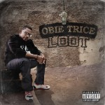 Obie Trice – Loot (Prod. by Mr. Porter)
